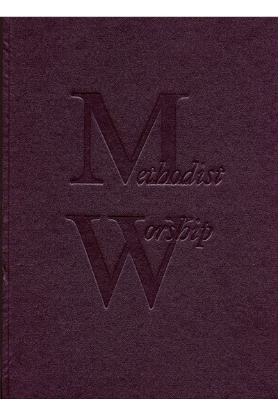 The Methodist Worship Book