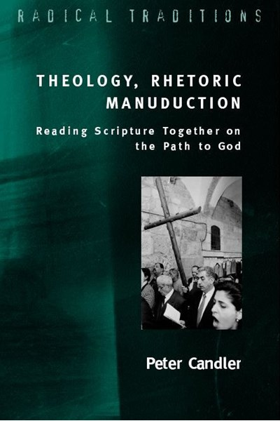 Theology, Rhetoric, Manuduction