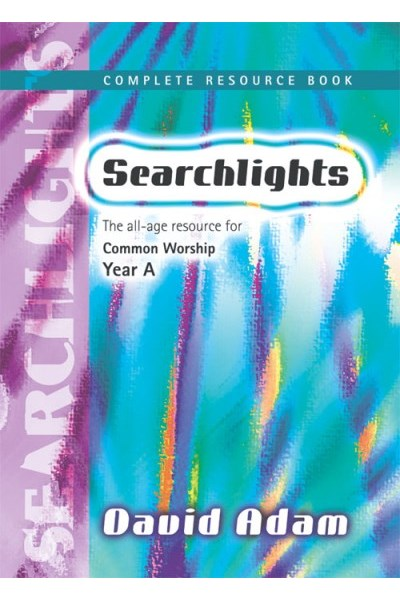 Searchlights Complete Resource Book: Year A