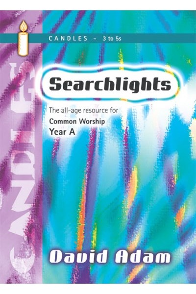 Searchlights Candles: Year A