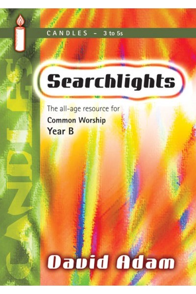 Searchlights Candles: Year B