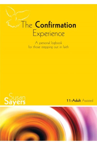 The Confirmation Experience: 11-Adult (Assisted) Logbook