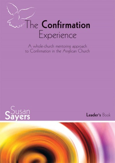 The Confirmation Experience: Leader's Book