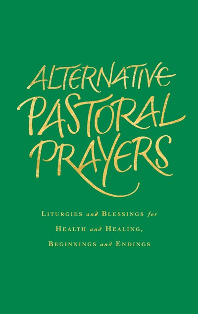 Alternative Pastoral Prayers