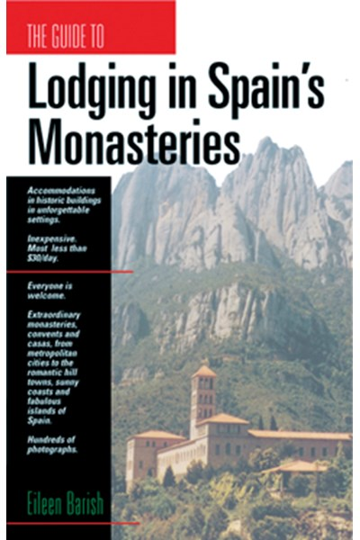 The Guide to Lodging in Spain's Monasteries