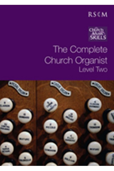 The Complete Church Organist, Level 2