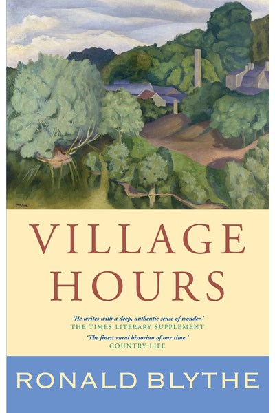 Village Hours (Wormingford Series 7)