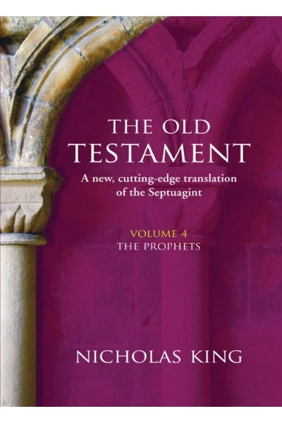 Old Testament Volume 4: The Prophets