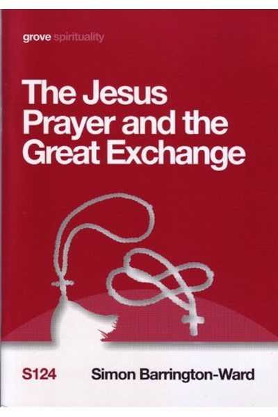 The Jesus Prayer and the Great Exchange