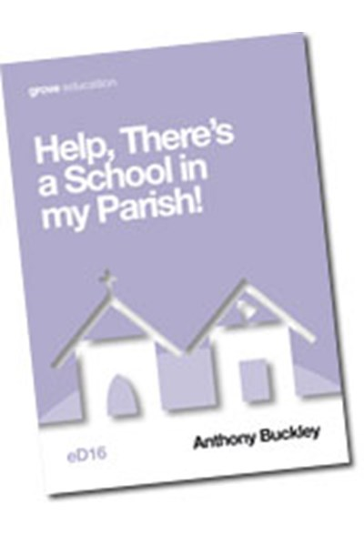 Help, There's a School in my Parish! (eD16)