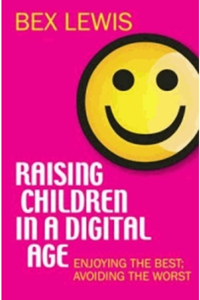 Raising Children in a Digital Age