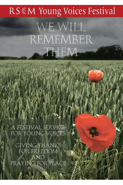We Will Remember Them: RSCM Young Voices Festival