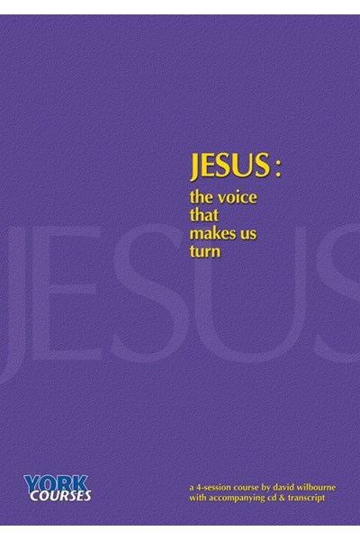 Jesus: The Voice That Makes Us Turn