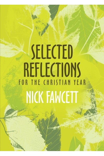 Selected Reflections For The Christian Year