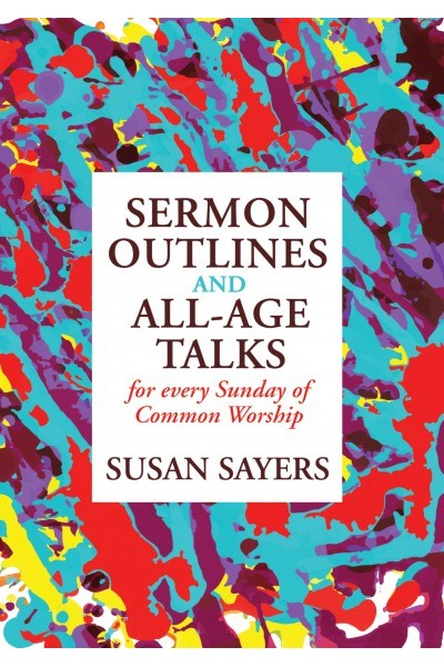 Sermon Outlines And All-Age Talks