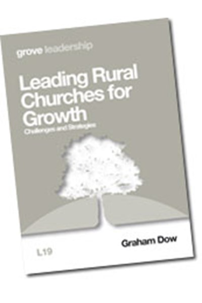 Leading Rural Churches for Growth: Challenges and Strategies (L19)