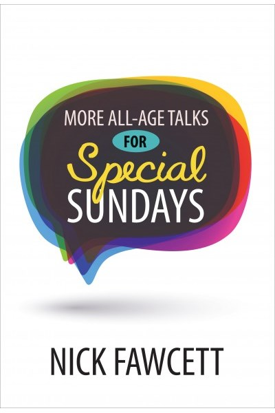 More All-Age Talks For Special Sundays