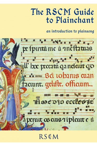 The RSCM Guide to Plainchant
