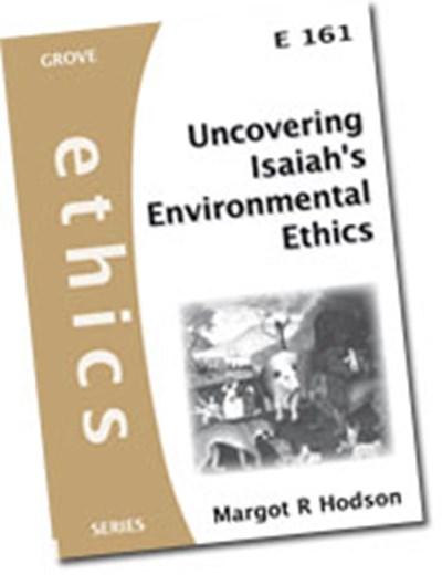 Uncovering Isaiah's Environmental Ethics (E161)