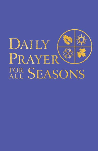 Daily Prayer for All Seasons