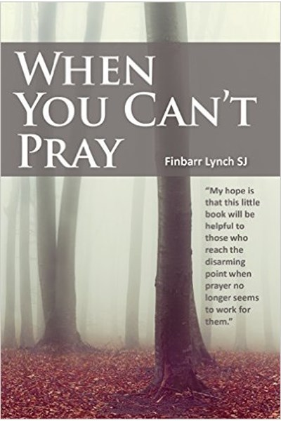 When you Can't Pray