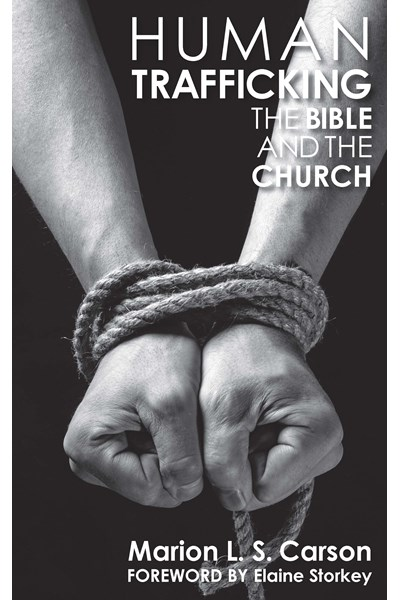 Human Trafficking, the Bible and the Church