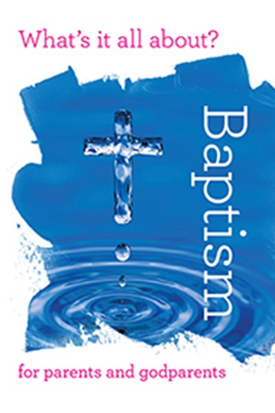 Whats it all about? Baptism