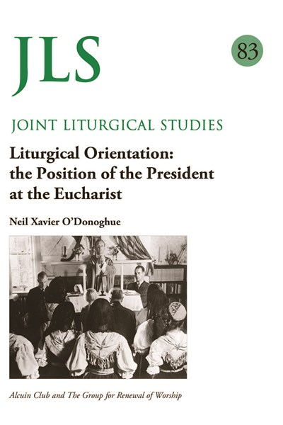 Joint Liturgical Studies 83: Liturgical Orientation