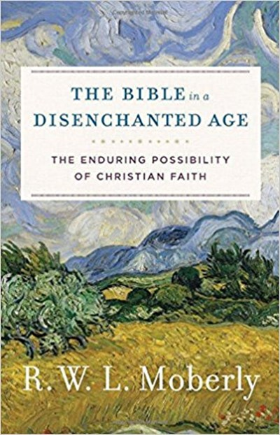 Bible in a Disenchanted Age, The