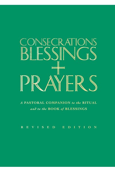 Consecrations, Blessings and Prayers