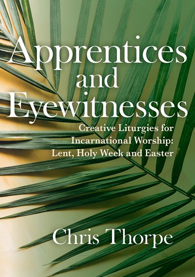 Apprentices and Eyewitnesses