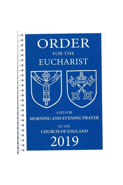 Order for the Eucharist and for Morning and Evening Prayer 2019
