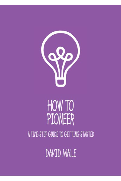 How to Pioneer: The Course (single copy)
