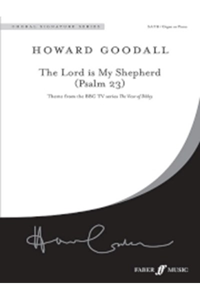 Goodall: Psalm 23 (from 'The Vicar of Dibley', SATB)