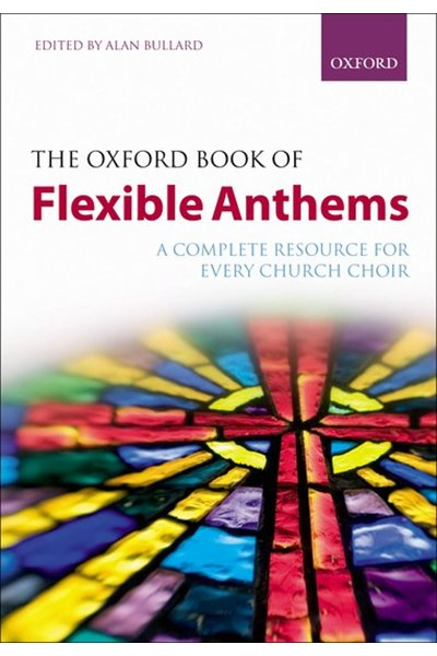 The Oxford Book of Flexible Anthems - Spiral Bound
