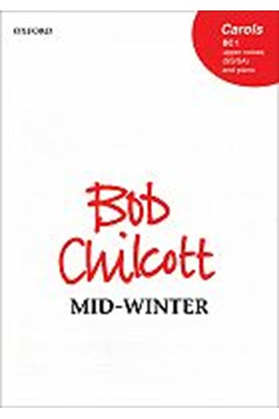 Chilcott: Mid Winter (SS + Piano)