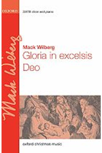 Wilberg: Gloria in excelsis Deo (SATB and piano)