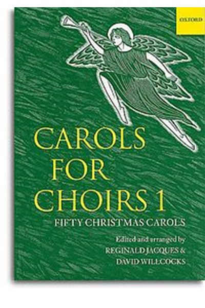 Carols for Choirs 1 (Ed. Jacques & Willcocks)