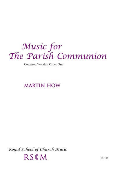 How: Music for the Parish Communion (full) Common Worship Order One