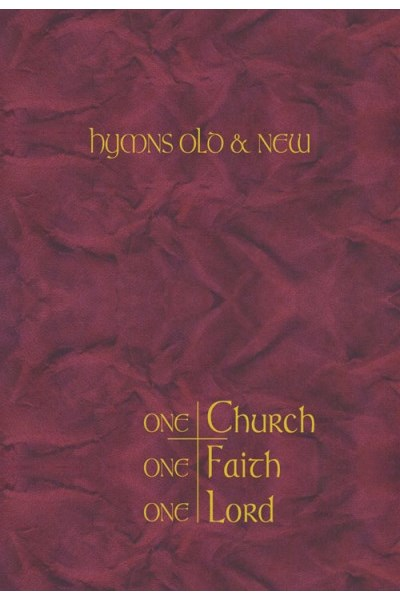 Hymns Old & New: One Church, One Faith, One Lord Large Print Words