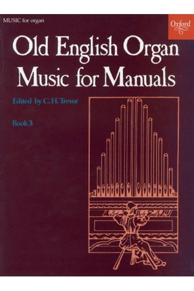 Old English Organ Music for Manuals Book 3