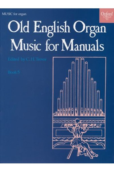 Old English Organ Music for Manuals Book 5