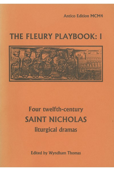 The Fleury Playbook 1: Four twelfth-century St Nicholas liturgical dramas (Wyndham Thomas) MCM04