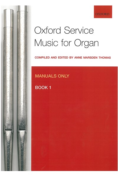 Oxford Service Music for Organ Manuals only Bk 1