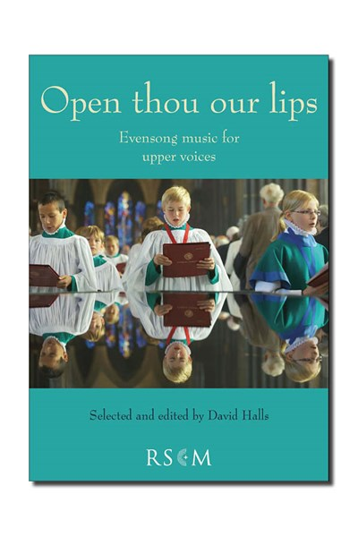 Open thou our lips - Evensong music for upper voices