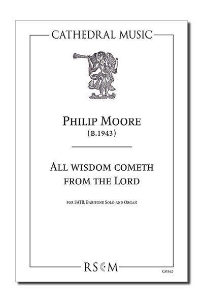 Moore: All wisdom cometh from the Lord (New edition)