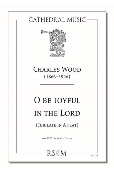 Wood: O be joyful (Jubilate in A flat)