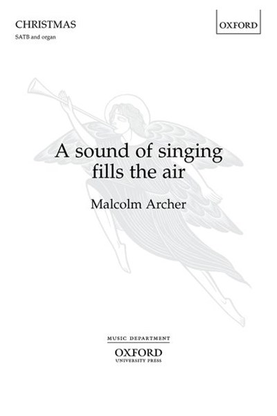 Archer: A sound of singing fills the air