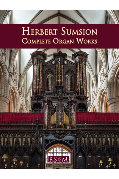 Herbert Sumsion Complete Organ Works