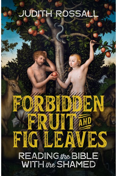 Forbidden Fruit and Fig Leaves